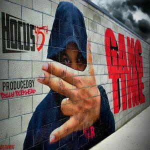 Hocus 45th - Gang Time